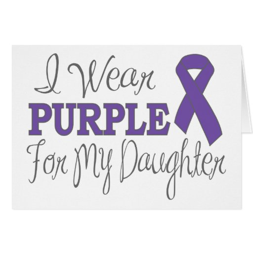 I Wear Purple For My Daughter (Purple Ribbon) Card