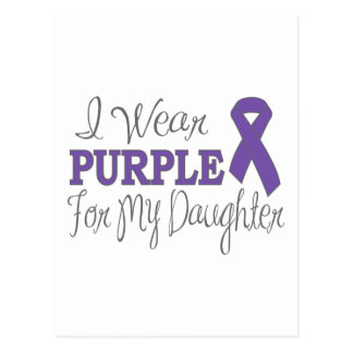 I Wear Purple For My Daughter (Purple Ribbon) Postcard