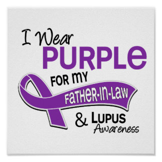 I Wear Purple For My Father-In-Law 42 Lupus Poster
