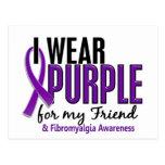 I Wear Purple For My Friend 10 Fibromyalgia Postcard