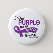 I Wear Purple For My Friend 42 Lupus Pinback Button