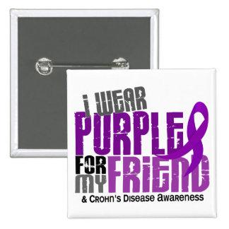 I Wear Purple For My Friend 6 Crohn's Disease 2 Inch Square Button