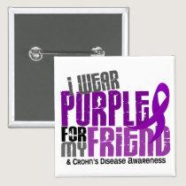 I Wear Purple For My Friend 6 Crohn's Disease Pinback Button