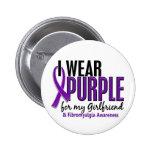 I Wear Purple For My Girlfriend 10 Fibromyalgia Button