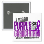 I Wear Purple For My Grandfather 6 Crohn's Disease Buttons