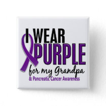 I Wear Purple For My Grandpa 10 Pancreatic Cancer Pinback Button