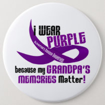 I Wear Purple For My Grandpa's Memories 33 Pinback Button