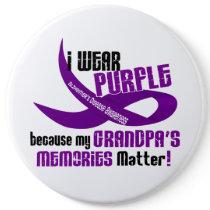 I Wear Purple For My Grandpa's Memories 33 Pinback Button