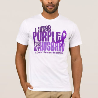 I Wear Purple For My Husband 6.4 Cystic Fibrosis T-Shirt