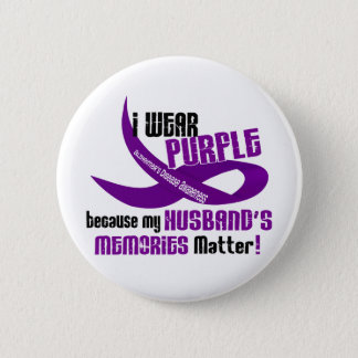 I Wear Purple For My Husband's Memories 33 Pinback Button
