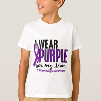 I Wear Purple For My Mom 10 Fibromyalgia T-Shirt