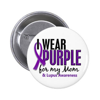 I Wear Purple For My Mom 10 Lupus Pinback Buttons