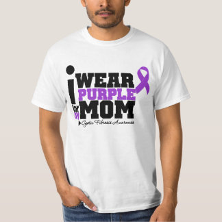 I Wear Purple For My Mom Cystic Fibrosis T-Shirt