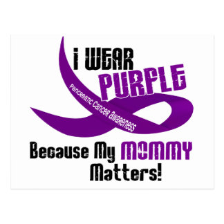 I Wear Purple For My Mommy 33 PANCREATIC CANCER Postcard