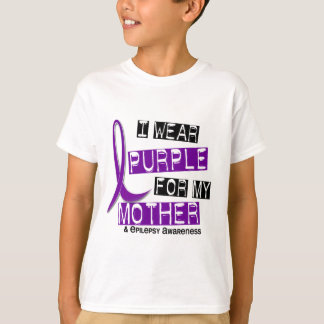 I Wear Purple for My Mother 37 Epilepsy T-Shirt