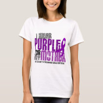 I Wear Purple For My Mother 6 Crohn's Disease T-Shirt