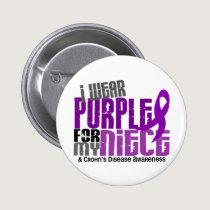 I Wear Purple For My Niece 6 Crohn's Disease Button