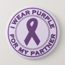 I Wear Purple For My Partner Button