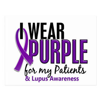 I Wear Purple For My Patients 10 Lupus Postcard