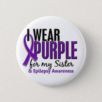 I Wear Purple For My Sister 10 Epilepsy Button