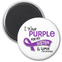 I Wear Purple For My Sister 42 Lupus Magnet