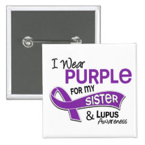 I Wear Purple For My Sister 42 Lupus Pinback Button