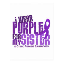 I Wear Purple For My Sister 6.4 Cystic Fibrosis Postcard