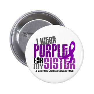 I Wear Purple For My Sister 6 Crohn's Disease 2 Inch Round Button