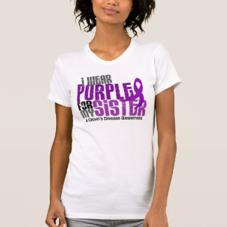 I Wear Purple For My Sister 6 Crohn's Disease T-Shirt