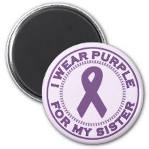 I Wear Purple For My Sister Magnet