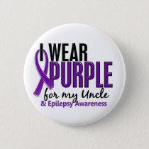I Wear Purple For My Uncle 10 Epilepsy Button