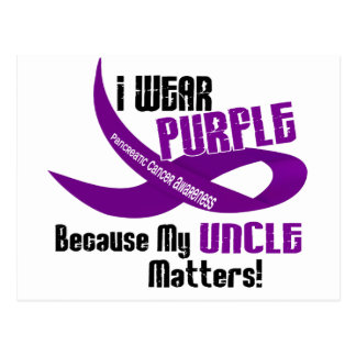 I Wear Purple For My Uncle 33 PANCREATIC CANCER Postcard