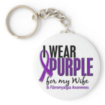 I Wear Purple For My Wife 10 Fibromyalgia Keychain