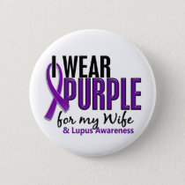 I Wear Purple For My Wife 10 Lupus Pinback Button