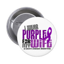 I Wear Purple For My Wife 6 Crohn's Disease Pinback Button