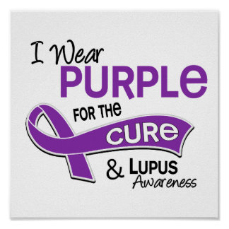 I Wear Purple For The Cure 42 Lupus Poster