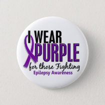 I Wear Purple For Those Fighting 10 Epilepsy Pinback Button