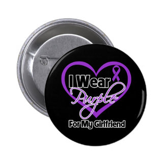 I Wear Purple Heart Ribbon - Girlfriend Pinback Button