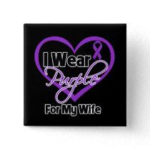 I Wear Purple Heart Ribbon - Wife Pinback Button