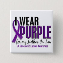 I Wear Purple Mother-In-Law 10 Pancreatic Cancer Button