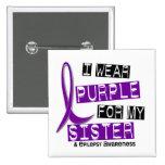 I Wear Purple Sister Epilepsy Pinback Buttons