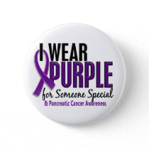 I Wear Purple Someone Special 10 Pancreatic Cancer Pinback Button