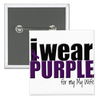 I Wear Purple to Support my Wife 2 Inch Square Button