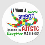 I Wear Puzzle Ribbon For My Daughter 33 AUTISM Sticker