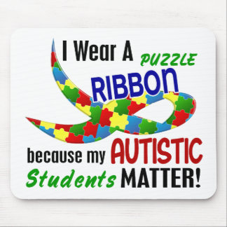 I Wear Puzzle Ribbon For My Students 33 AUTISM Mouse Pad