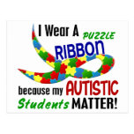 I Wear Puzzle Ribbon For My Students 33 AUTISM Post Cards