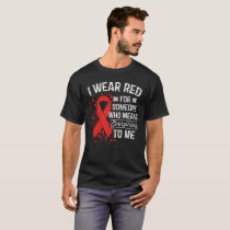 I Wear Red - Awareness Red Ribbon Gift T-Shirt