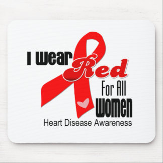 I Wear Red For All Women Heart Disease Mouse Pads