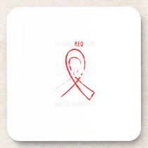 I Wear Red For Blood Cancer Awareness Fighting Drink Coaster