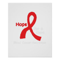 I Wear Red For Blood Cancer Awareness Fighting Poster
